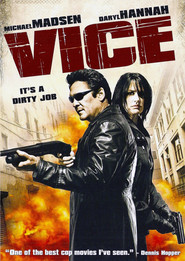 Vice movie in Michael Madsen filmography.