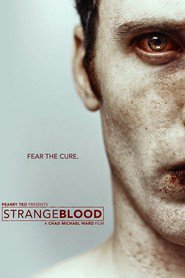 Strange Blood is the best movie in Barbara Jadczak filmography.