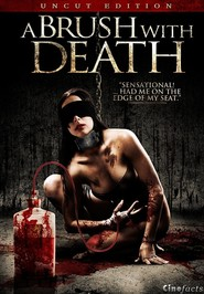 A Brush with Death is the best movie in  Chuck Hoyle filmography.