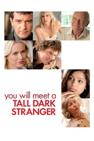 You Will Meet a Tall Dark Stranger movie in Naomi Watts filmography.