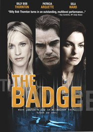 The Badge is the best movie in Audrey Marie Anderson filmography.