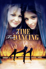 A Time for Dancing movie in Anton Yelchin filmography.