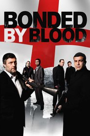 Bonded by Blood movie in Michael Socha filmography.