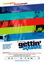 Gettin' Square movie in Sam Worthington filmography.