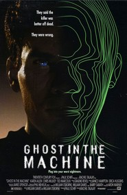 Ghost in the Machine is the best movie in Jack Laufer filmography.