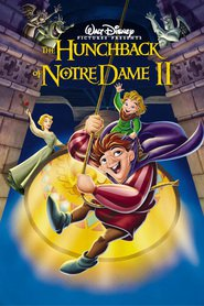 The Hunchback of Notre Dame II movie in Kevin Kline filmography.