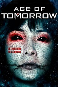 Age of Tomorrow movie in Morgan West filmography.