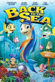 Back to the Sea movie in Tom Kenny filmography.