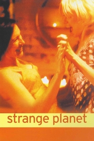 Strange Planet is the best movie in Naomi Watts filmography.