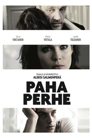 Paha perhe is the best movie in Pihla Viitala filmography.