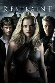 Restraint movie in Teresa Palmer filmography.