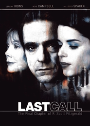 Last Call is the best movie in Jeremy Irons filmography.