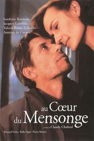 Au coeur du mensonge movie in Valeria Bruni Tedeschi filmography.
