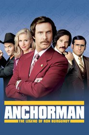 Anchorman: The Legend of Ron Burgundy movie in Will Ferrell filmography.
