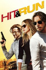 Hit and Run movie in Kristen Bell filmography.