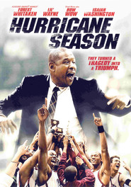 Hurricane Season movie in Forest Whitaker filmography.