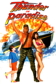 Thunder in Paradise is the best movie in Hulk Hogan filmography.