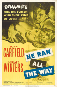He Ran All the Way is the best movie in Shelley Winters filmography.