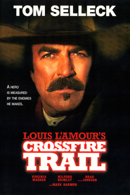 Crossfire Trail movie in Tom Selleck filmography.