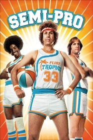 Semi-Pro movie in Kristen Wiig filmography.