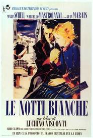 Le notti bianche is the best movie in Maria Schell filmography.