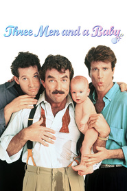 Three Men and a Baby movie in Tom Selleck filmography.