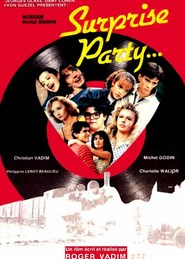 Surprise Party movie in Michel Duchaussoy filmography.
