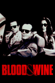 Blood and Wine movie in Mike Starr filmography.