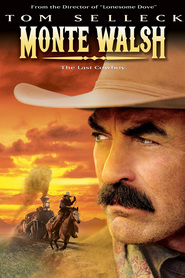 Monte Walsh is the best movie in Tom Selleck filmography.