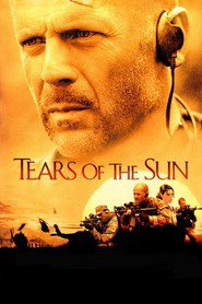 Tears of the Sun movie in Bruce Willis filmography.