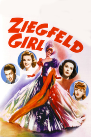 Ziegfeld Girl movie in Judy Garland filmography.