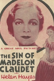 The Sin of Madelon Claudet is the best movie in Marie Prevost filmography.