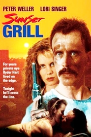 Sunset Grill movie in Peter Weller filmography.