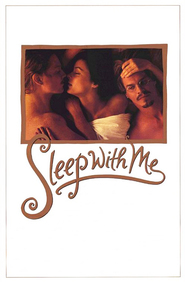 Sleep with Me movie in Meg Tilly filmography.