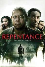 Repentance movie in Ariana Neal filmography.