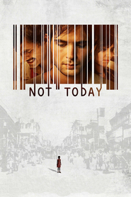 Not Today is the best movie in Shari Vedmann filmography.