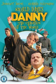 Roald Dahl's Danny the Champion of the World is the best movie in Jeremy Irons filmography.