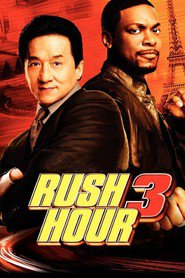 Rush Hour 3 movie in Jackie Chan filmography.