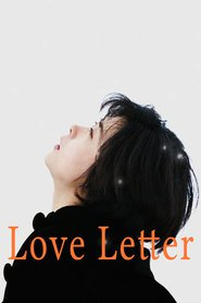 Love Letter movie in Ken Mitsuishi filmography.