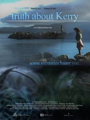 Truth About Kerry movie in Stana Katic filmography.