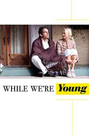 While We're Young is the best movie in Naomi Watts filmography.