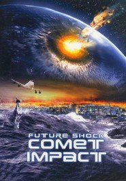 Comet Impact movie in James Cosmo filmography.
