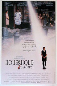 Household Saints is the best movie in Judith Malina filmography.
