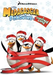 The Madagascar Penguins in a Christmas Caper movie in Bill Fagerbakke filmography.