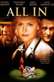 All In movie in Michael Madsen filmography.