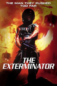 The Exterminator movie in Chris George filmography.