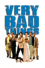 Very Bad Things movie in Jon Favreau filmography.