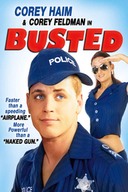 Busted movie in Corey Feldman filmography.