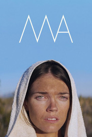 Ma ma is the best movie in Elena Carranza filmography.