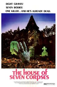 The House of Seven Corpses movie in John Ireland filmography.